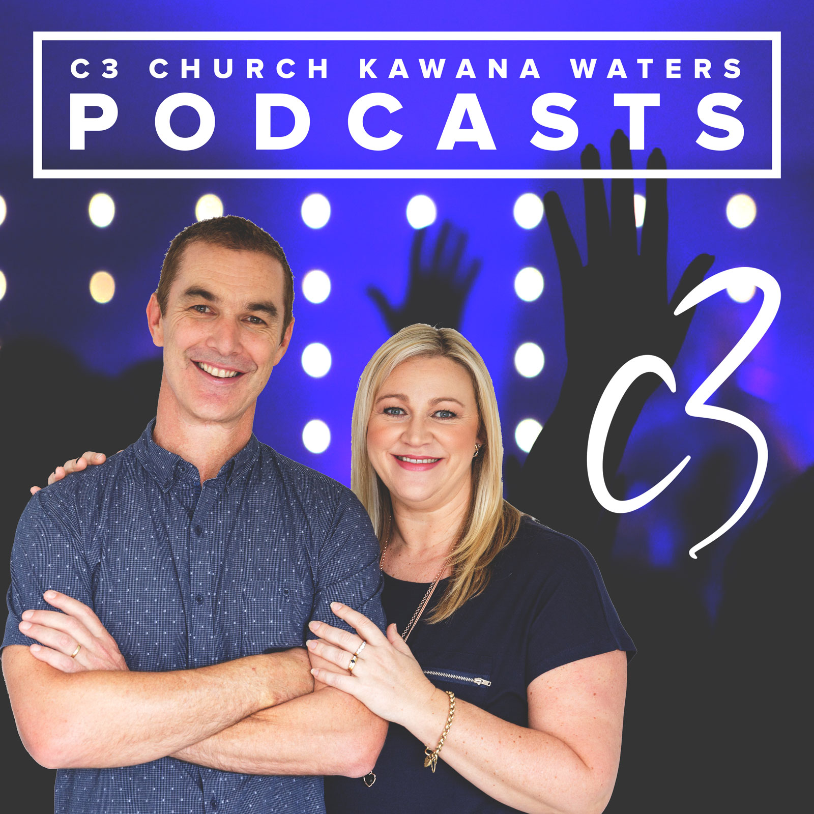 C3 Church Kawana Waters Podcast